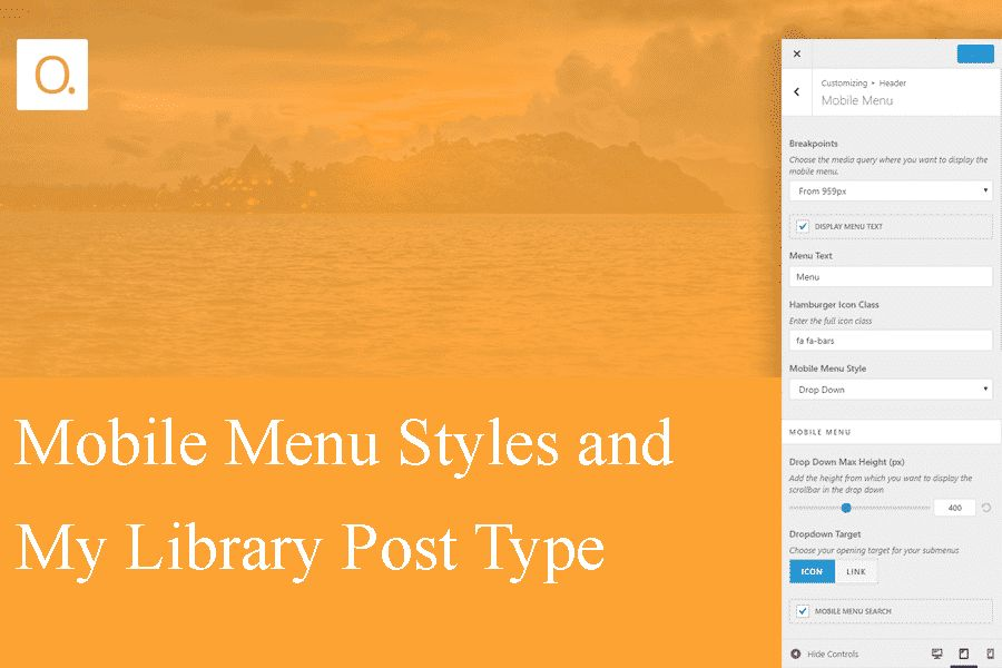 Mobile Menu Styles & My Library Post Type