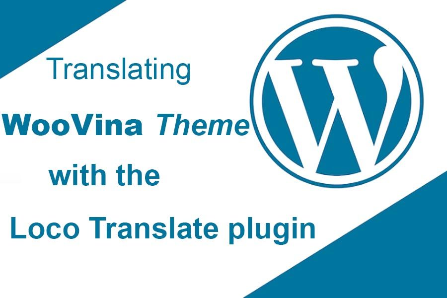 Translating WooVina Theme with the Loco Translate Plugin