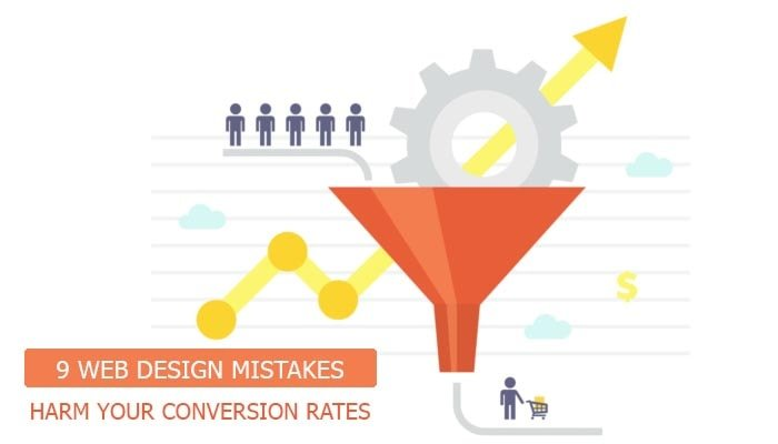 9 Web Design Mistakes That Harm Your Conversion Rates