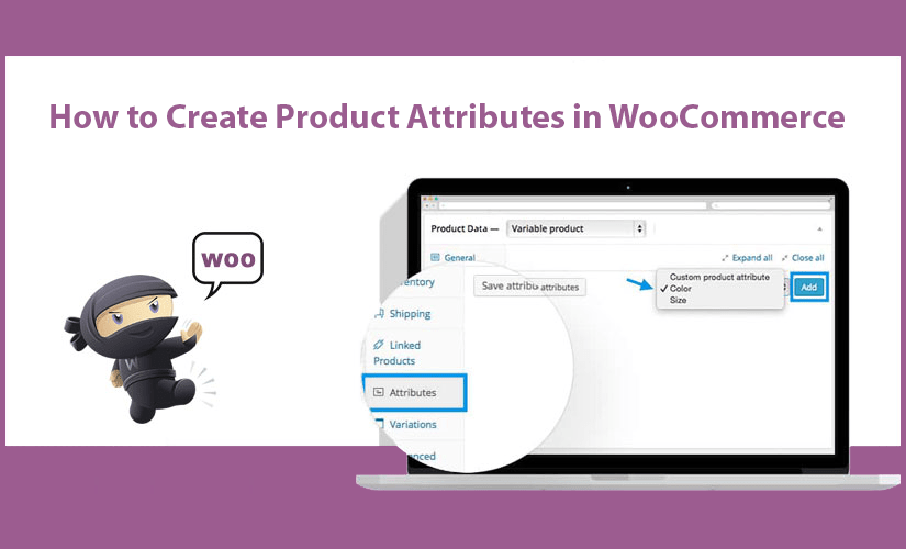 How to Create Product Attributes in WooCommerce
