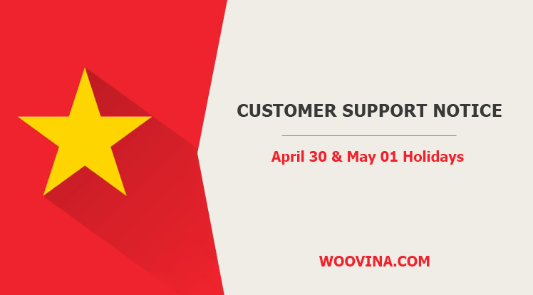 Customer Support Notice from April 30, 2020 to May 4, 2020
